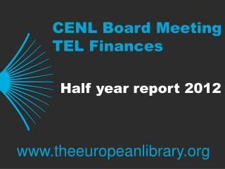 CENL Board Meeting TEL Finances