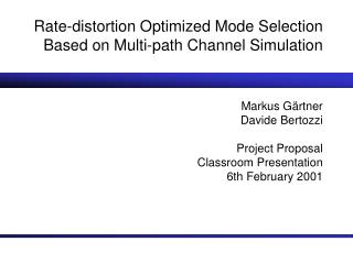 Rate-distortion Optimized Mode Selection Based on Multi-path Channel Simulation