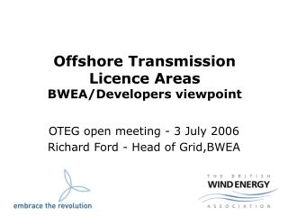 Offshore Transmission Licence Areas BWEA/Developers viewpoint