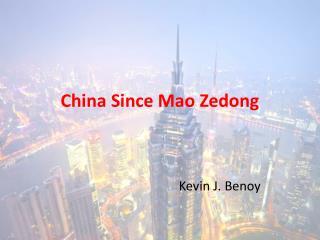 China Since Mao Zedong