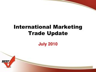 International Marketing Trade Update
