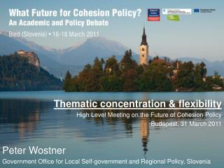 Thematic concentration & flexibility High Level Meeting on the Future of Cohesion Policy