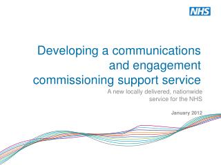 Developing a communications and engagement commissioning support service