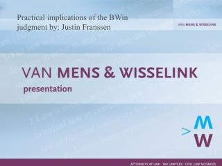 Practical implications of the BWin judgment by: Justin Franssen
