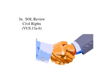 3n.  SOL Review Civil Rights (VUS.13a-b)