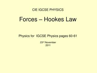 CIE IGCSE PHYSICS Forces – Hookes Law
