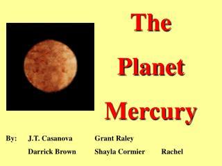 The  Planet Mercury