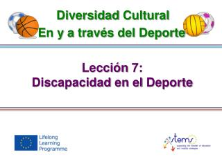 Lección  7: Discapacidad  en el  Deporte