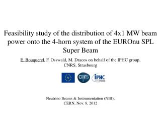 Neutrino Beams & Instrumentation (NBI), CERN, Nov. 8, 2012