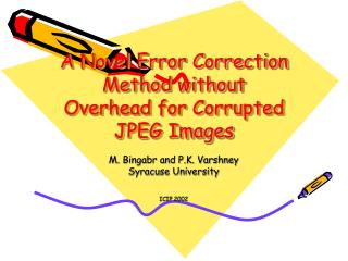 A Novel Error Correction Method without Overhead for Corrupted JPEG Images