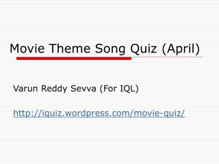 Movie Theme Song Quiz (April)