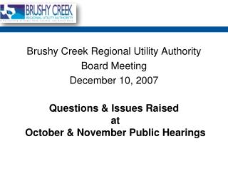 Questions & Issues Raised  at  October & November Public Hearings