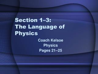 Section 1–3: The Language of Physics