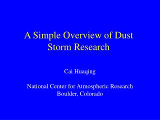 A Simple Overview of Dust Storm Research