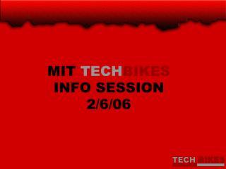 MIT  TECH BIKES INFO SESSION 2/6/06