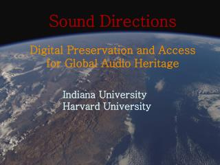 Sound Directions Digital Preservation and Access  for Global Audio Heritage