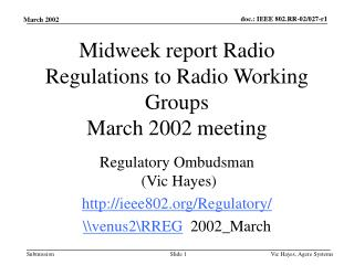 Midweek report Radio Regulations to Radio Working Groups March 2002 meeting