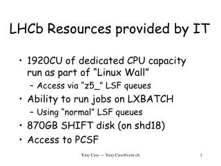 LHCb Resources provided by IT