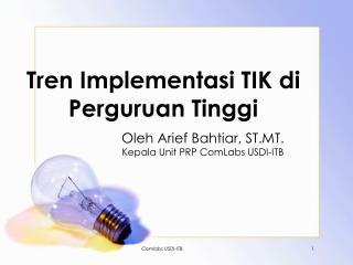 Tren Implementasi TIK di Perguruan Tinggi