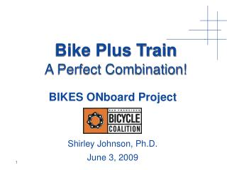 Bike Plus Train A Perfect Combination!