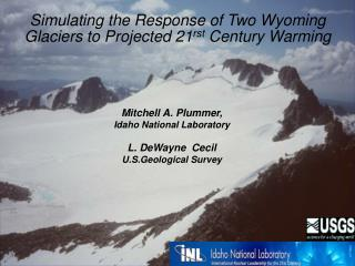 Simulating the Response of Two Wyoming Glaciers to Projected 21 rst  Century Warming