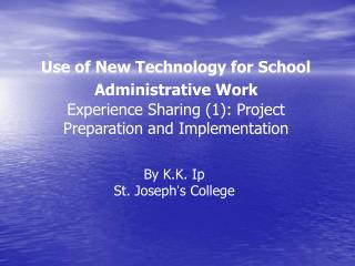 Use of New Technology for School Administrative Work