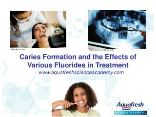 Aquafresh Science Academy - Fluoride Slides
