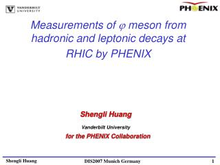 Measurements of    meson from hadronic and leptonic decays at RHIC by PHENIX