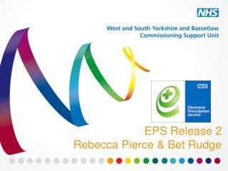 EPS Release 2 Rebecca Pierce & Bet Rudge