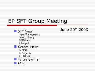 EP SFT Group Meeting