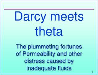 Darcy meets theta