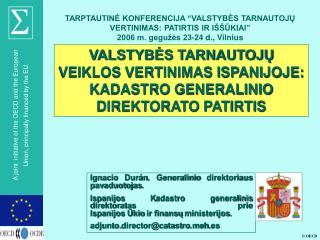 VALSTYBĖS TARNAUTOJŲ VEIKLOS VERTINIMAS ISPANIJOJE: KADASTRO GENERALINIO DIREKTORATO PATIRTIS