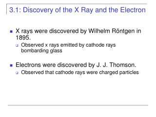 3.1: Discovery of the X Ray and the Electron