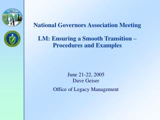 National Governors Association Meeting LM: Ensuring a Smooth Transition – Procedures and Examples