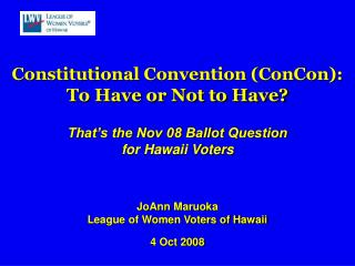Constitutional Convention (ConCon): To Have or Not to Have? That's the Nov 08 Ballot Question