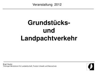Birgit Heyder Thüringer Ministerium für Landwirtschaft, Forsten Umwelt und Naturschutz