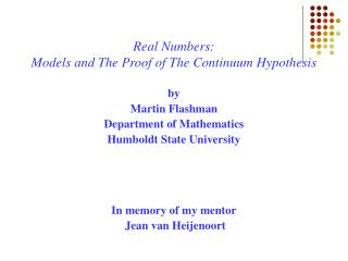 Real Numbers:  Models and The Proof of The Continuum Hypothesis