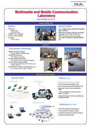 Multimedia and Mobile Communication Laboratory