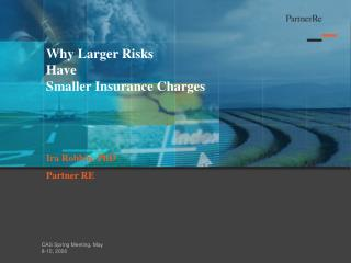 Why Larger Risks  Have  Smaller Insurance Charges