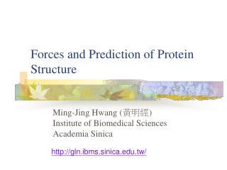 Forces and Prediction of Protein Structure