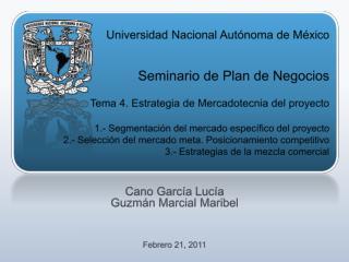 Cano García Lucía  Guzmán Marcial Maribel Febrero 21, 2011