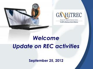 Welcome Update on REC activities September 25, 2012
