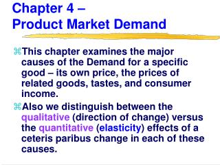 Chapter 4 –                      Product Market Demand