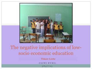 The negative implications of low-socio economic education