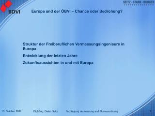 Struktur der Freiberuflichen Vermessungsingenieure in Europa Entwicklung der letzten Jahre