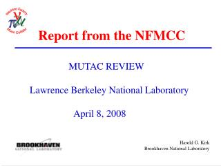 Report from the NFMCC