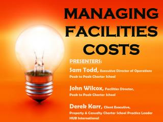 MANAGING FACILITIES COSTS