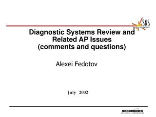 Diagnostic Systems Review and Related AP Issues (comments and questions)