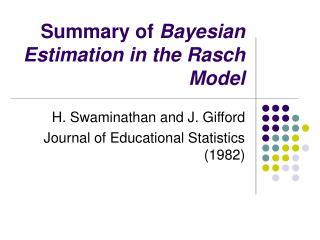 Summary of  Bayesian Estimation in the Rasch Model