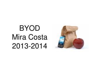 BYOD  Mira Costa 2013-2014